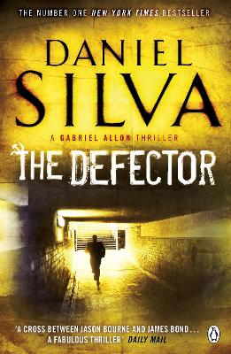 Defector by Daniel Silva