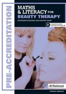 A+ National Pre-accreditation Maths and Literacy for Beauty Therapy by Andrew Spencer