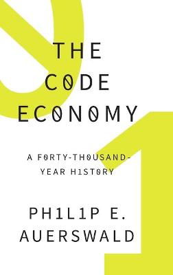 The Code Economy by Philip E. Auerswald