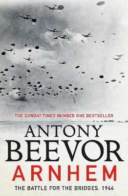 Arnhem by Antony Beevor