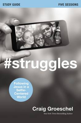 #Struggles Study Guide with DVD by Craig Groeschel