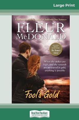Fool's Gold (16pt Large Print Edition) by Fleur McDonald