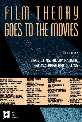 Film Theory Goes to the Movies by Jim Collins