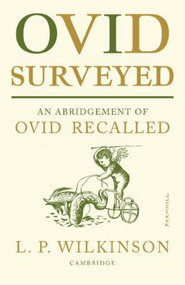 Ovid Surveyed by L. P. Wilkinson