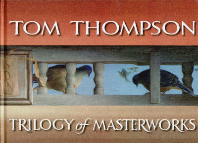 Trilogy of Masterworks by Tom Thompson