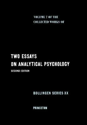 Collected Works of C.G. Jung, Volume 7: Two Essays in Analytical Psychology by C. G. Jung