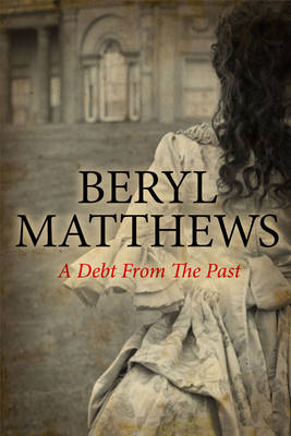 A Debt from the Past by Beryl Matthews