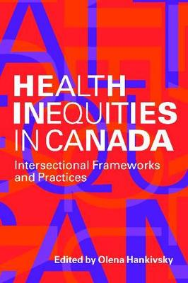 Health Inequities in Canada by Olena Hankivsky