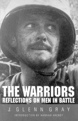 The Warriors by J. Glenn Gray