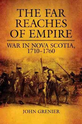Far Reaches of Empire by John Grenier
