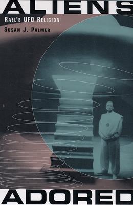 Aliens Adored by Susan Jean Palmer