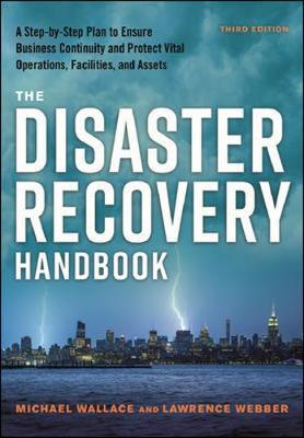 The Disaster Recovery Handbook by WALLACE/WEBBER