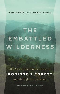 The Embattled Wilderness by Erik Reece