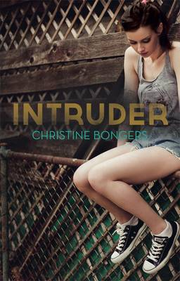 Intruder by Christine Bongers