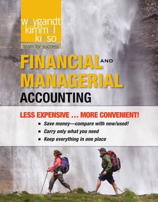 Financial and Managerial 1e Binder Ready Version + Wileyplus Registration Card by Jerry J Weygandt