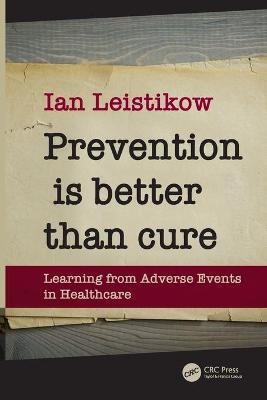Prevention is Better than Cure book