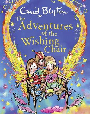 The Adventures of the Wishing-Chair gift edition by Enid Blyton