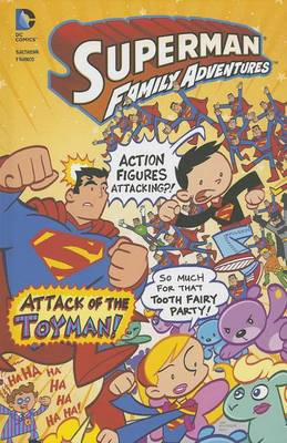 Attack of the Toyman! by Art Baltazar