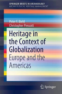 Heritage in the Context of Globalization by Christopher Prescott