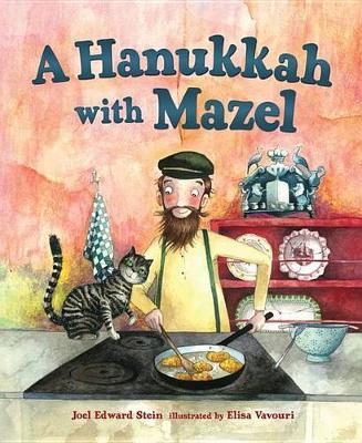 Hanukkah with Mazel by Joel Stein
