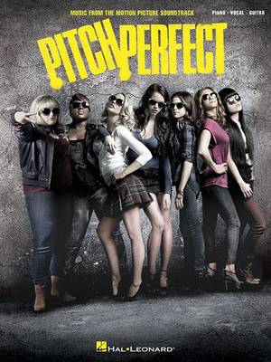 Pitch Perfect by Anna Kendrick