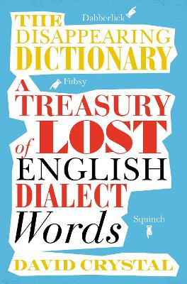 Disappearing Dictionary by David Crystal