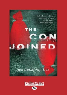 The Conjoined by Jen Sookfong Lee