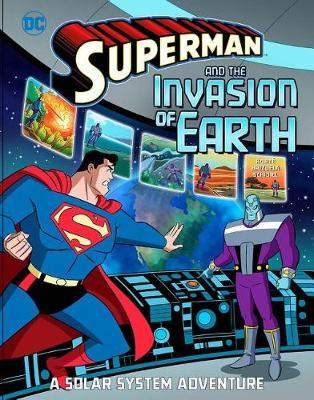 Superman and the Invasion of Earth by Steve Korte