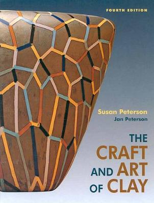 Craft and Art of Clay by Susan Peterson