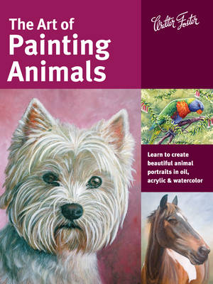 The Art of Painting Animals by Maury Aaseng