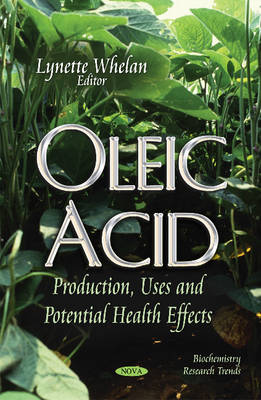 Oleic Acid by Lynette Whelan