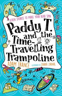 Paddy T and the Time-travelling Trampoline book