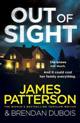 Out of Sight by James Patterson