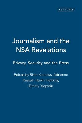Journalism and the Nsa Revelations by Adrienne Russell