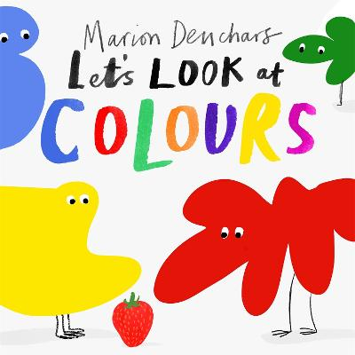 Let's Look at... Colours: Board Book book