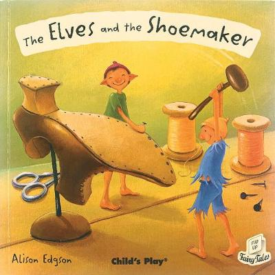 Elves and the Shoemaker by Alison Edgson