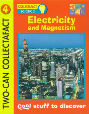 Electricity and Magnetism by Jenny Wood