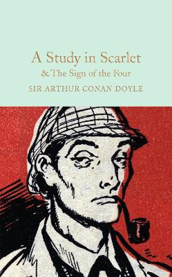 Study in Scarlet & The Sign of the Four by Arthur Conan Doyle