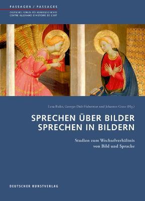 Sprechen Uber Bilder - Sprechen in Bildern by Johannes Grave