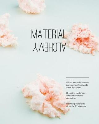 Material Alchemy by Jenny Lee