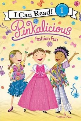 Pinkalicious: Fashion Fun by Victoria Kann