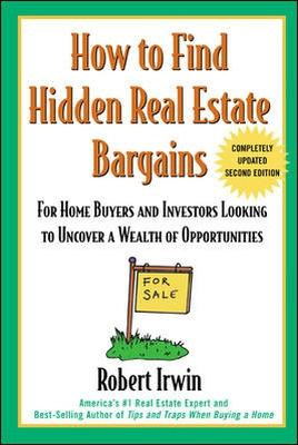How to Find Hidden Real Estate Bargains 2/e book