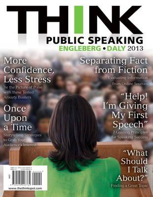 THINK Public Speaking by Isa Engleberg