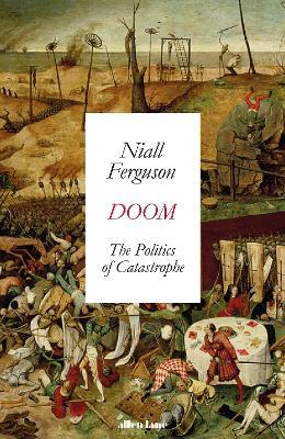 Doom: The Politics of Catastrophe book
