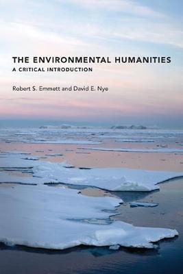 The Environmental Humanities by Robert S. Emmett