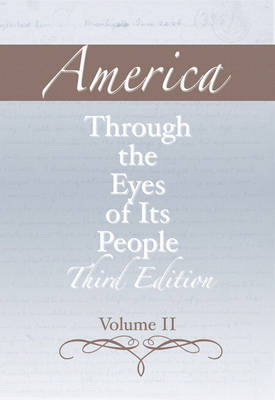 America through the Eyes of Its People, Volume 2 book