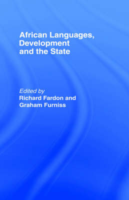African Languages, Development and the State by Richard Fardon