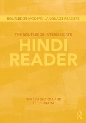 The Routledge Intermediate Hindi Reader by Naresh Sharma