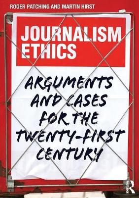 Journalism Ethics by Roger Patching
