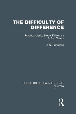 Difficulty of Difference by D. N. Rodowick